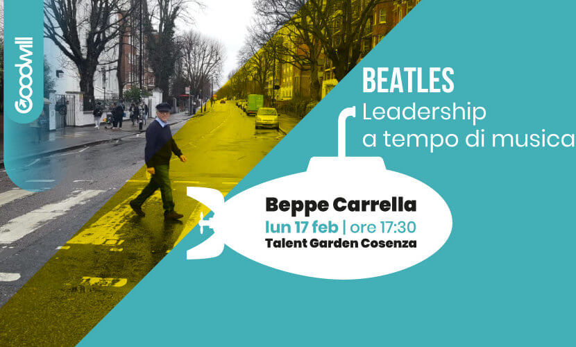 Goodwill - Leadership con i Beatles_Talent Garden Cosenza