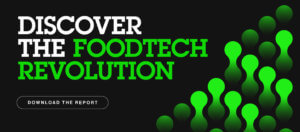 The State Foodtech Report